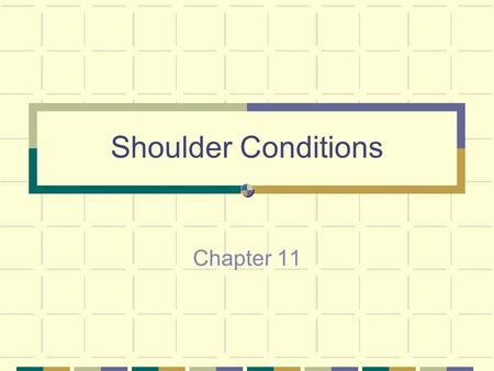 Shoulder Conditions Chapter 11. Articulations Sternoclavicular (SC) Acromioclavicular (AC) Coracoclavicular (CC) Glenohumeral (GH) Scapulothoracic.
