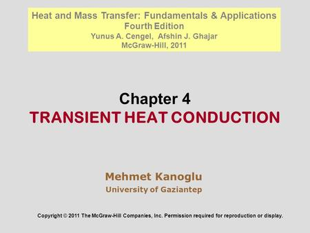 Chapter 4 TRANSIENT HEAT CONDUCTION