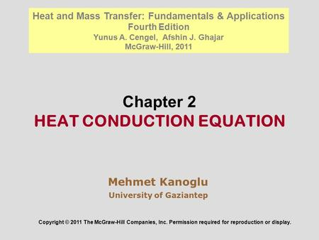 Chapter 2 HEAT CONDUCTION EQUATION
