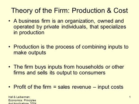 Theory of the Firm: Production & Cost