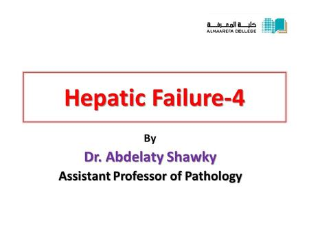 By Dr. Abdelaty Shawky Assistant Professor of Pathology