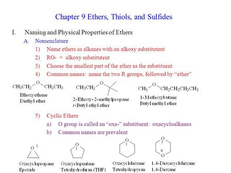 Chapter 9 Ethers, Thiols, and Sulfides