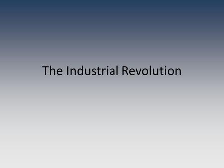 The Industrial Revolution. Scientific Revolution Review Scientific Method – Francis Bacon; Used observation & experiments to test hypothesis Nicolas Copernicus.