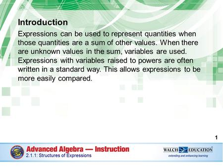 Introduction Expressions can be used to represent quantities when those quantities are a sum of other values. When there are unknown values in the sum,