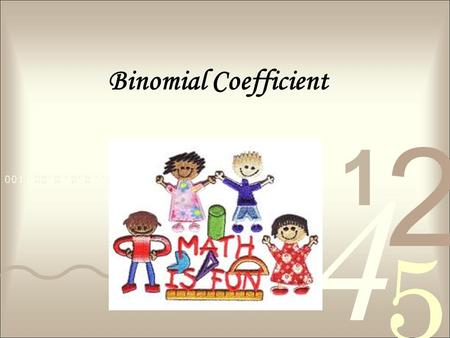 Binomial Coefficient.