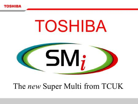 The new Super Multi from TCUK
