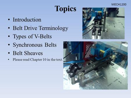 Topics Introduction Belt Drive Terminology Types of V-Belts