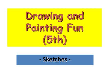 Drawing and Painting Fun (5th) - Sketches -. We're going to learn to draw people using basic shapes as outlines. You can use: Circle Oval Rectangle Square.