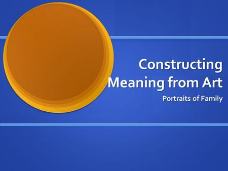 Constructing Meaning from Art