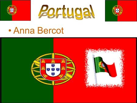 Anna Bercot. Southwest Lisbon is the capital Southwest corner bordered by Spain Map.