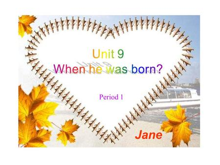 Period 1 Jane Months of the year January------- Jan. February ------- Feb. March --------- Mar. April ------------ Apr. May ----------- May. June -------------