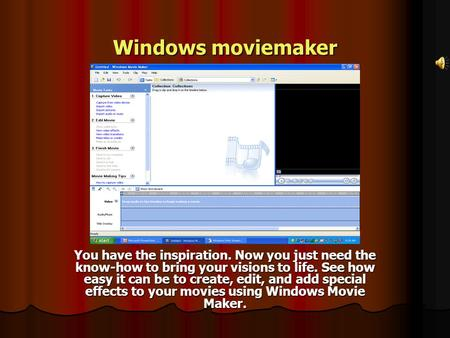 Windows moviemaker You have the inspiration. Now you just need the know-how to bring your visions to life. See how easy it can be to create, edit, and.