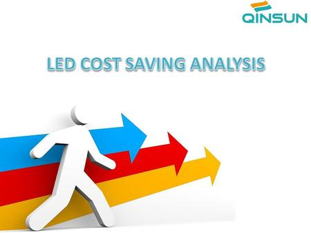 * To choose right wattage of LED Lamp to replace conventional lamps in the project. * To know price information of other lamp cost, electricity cost,