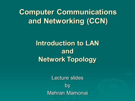 Computer Communications and Networking (CCN)