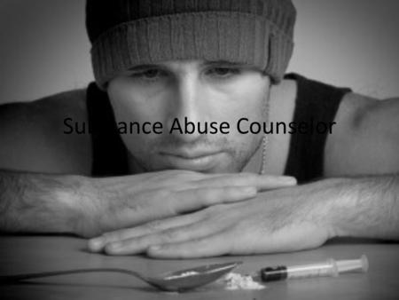 Substance Abuse Counselor. Duties Of A Substance Abuse Counselor Substance abuse counselors often participate in treatment planning with clients. They.
