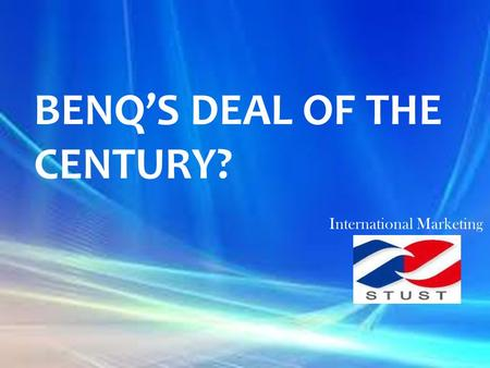BENQ's Deal of the century?