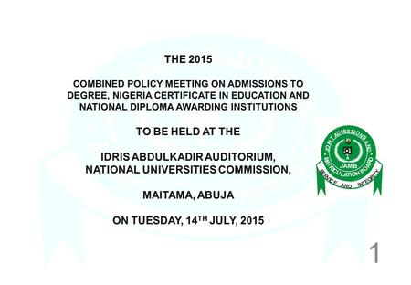 1. 2 GENERAL CONDUCT OF 2015 UNIFIED TERTIARY MATRICULATION EXAMINATION  The 2015 Unified Tertiary Matriculation Examination was conducted EXCLUSIVELY.