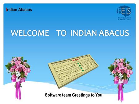 Software team Greetings to You Indian Abacus. Please follow the 5 easy steps to install this software.  Level Exam question paper.  Grading Exam question.
