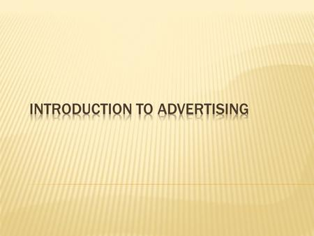 Introduction to Advertising