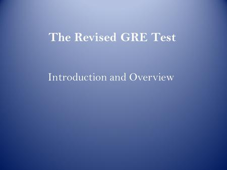 Questions about the GRE?