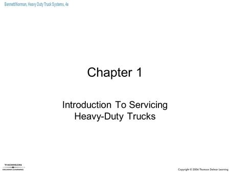Introduction To Servicing Heavy-Duty Trucks