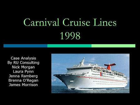 Carnival Corporation & PLC: An Economic Analysis Paper