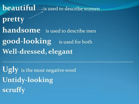 beautiful is used to describe women pretty