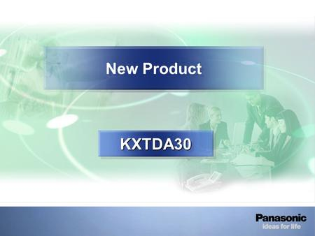 New Product KXTDA30KXTDA30. TDA30 Strategy Maximum Port Maximum Trunk Maximum Extension TDA30 32 (+4 IP) 12 4040 4040 The CCU is supplied 0 lines, 4 SLT.