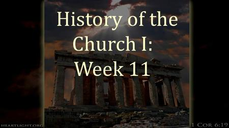 History of the Church I: Week 11. The Eastern Orthodox Church  Their view of salvation is based on the Greek traditions which are traced back to Paul's.