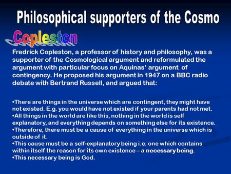 a discussion on the existence of god and the cosmological argument God and cosmological argument essay require responses based on the views of mccloskey in contrast to different philosophical arguments of religion.