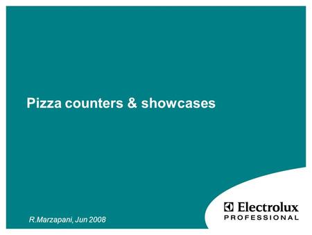 Pizza counters & showcases R.Marzapani, Jun 2008.