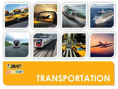 TRANSPORTATION. WHO MIGHT USE THESE PRODUCTS?  Logistics Companies  Airports  Railway Stations  Bus Stations  Warehouses  Trucking Terminals  Refueling.