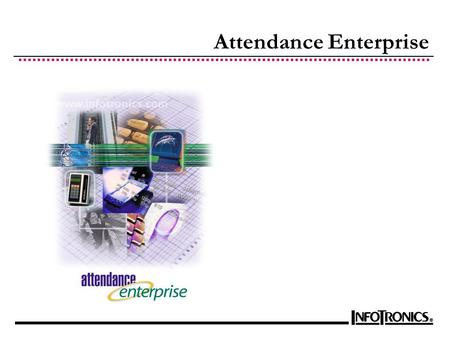 Attendance Enterprise. System Overview MS Windows Server Windows Workstation Browser Based Client Employee Self Service Data Collection PayrollReports.