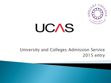 University and Colleges Admission Service 2015 entry.