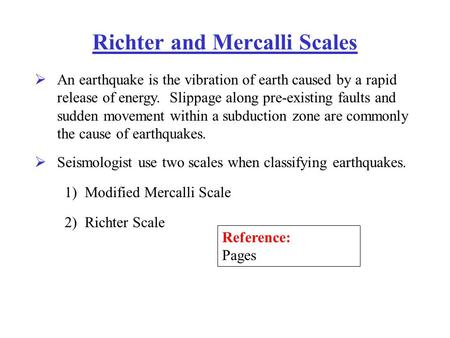 Richter and Mercalli Scales