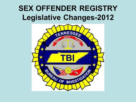 "SEX OFFENDER REGISTRY Legislative Changes-2012. Registry Changes PC 753-Adds ""pimps"" to the Registry PC 883-Judges may order stat rape defendants to register."