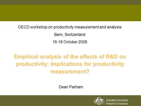 Empirical analysis of the effects of R&D on productivity: Implications for productivity measurement? OECD workshop on productivity measurement and analysis.