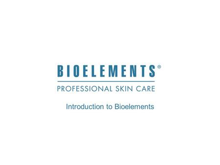 Introduction to Bioelements