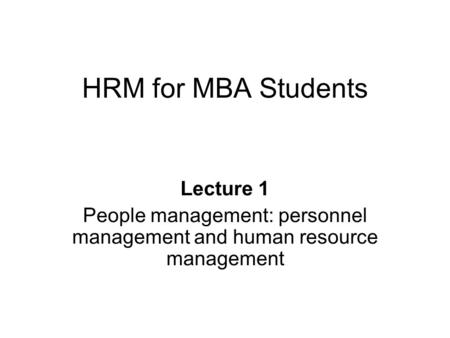 People management: personnel management and human resource management