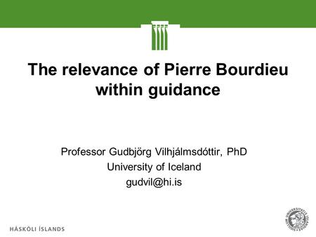 The relevance of Pierre Bourdieu within guidance