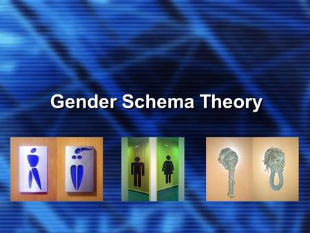 Gender Schema Theory. KEY CONCEPTS Schema A set of interrelated ideas that guides and organizes the way an individual processes and makes sense of information.