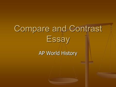 AP World History Compare and Contrast Thesis?