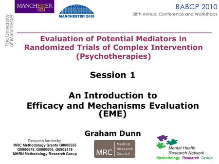 Session 1 An Introduction to Efficacy and Mechanisms Evaluation (EME)