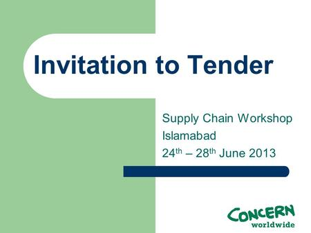 Supply Chain Workshop Islamabad 24th – 28th June 2013