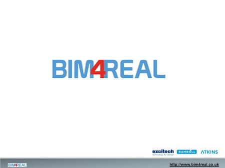 What was BIM4Real?  The Project.
