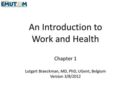 An Introduction to Work and Health