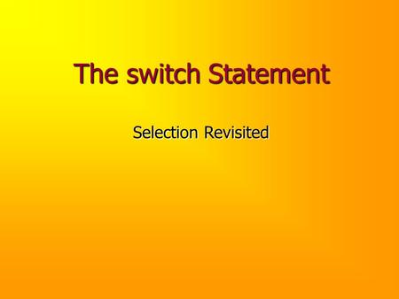 The switch Statement Selection Revisited. Problem Using OCD, design and implement a program that allows the user to perform an arbitrary temperature conversion.