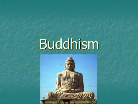 Buddhism. Siddhartha Gautama Siddhartha Gautama Ascetic Ascetic Middle Way Middle Way Buddha Buddha Four Noble Truths Four Noble Truths Eightfold Path.