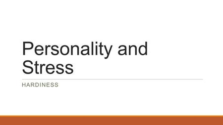 Personality and Stress