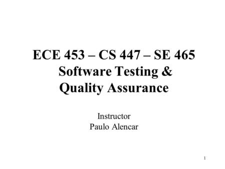 Overview Software Quality Assurance Reliability and Availability